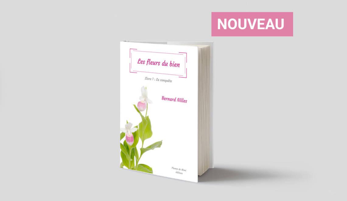 «Les fleurs du bien» a trouvé son éditeur «Plumes de Mimi éditions»