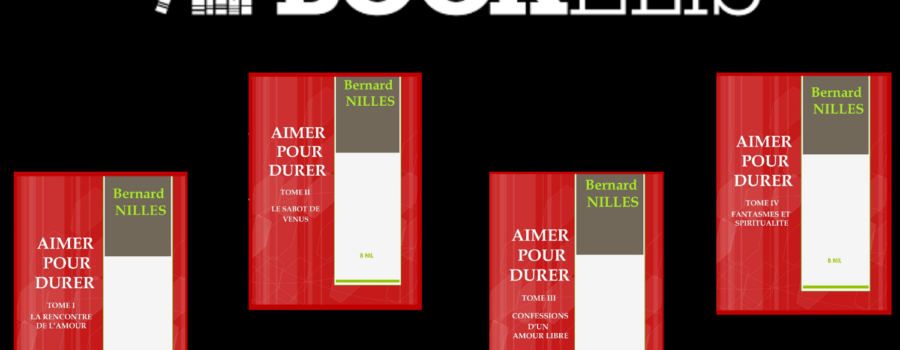 «Aimer pour durer» en 4 tomes, disponible sur Bookelis.
